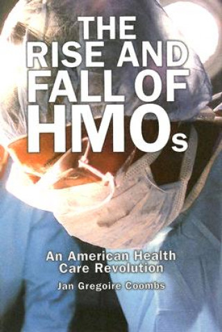 Rise and Fall of HMOs
