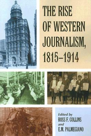 Rise of Western Journalism, 1815-1914
