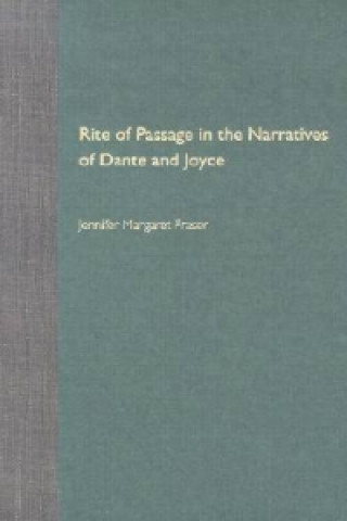 Rite of Passage in the Narratives of Dante and Joyce