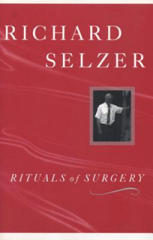 Rituals of Surgery