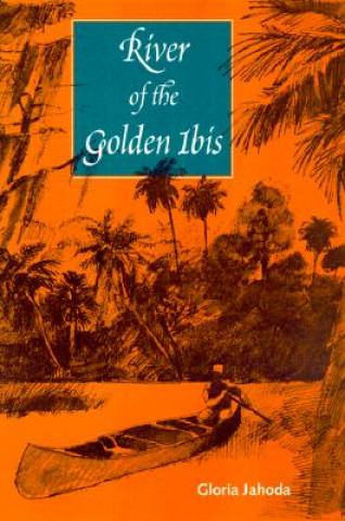 River of the Golden Ibis