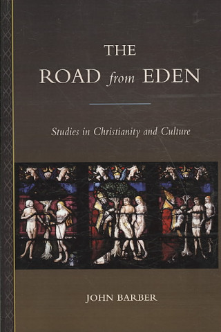ROAD FROM EDEN STUDIES IN CHRISTIAN