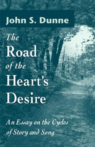 Road of the Heart's Desire
