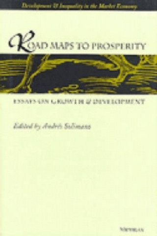 Road-maps to Prosperity