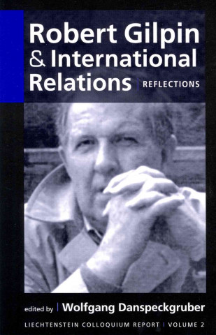 Robert Gilpin and International Relations