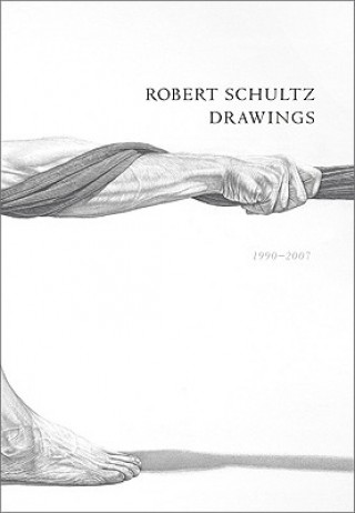 Robert Schultz Drawings, 1990-2007