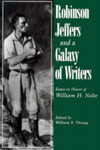 Robinson Jeffers and a Galaxy of Writers