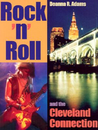 Rock 'n' Roll and the Cleveland Connection