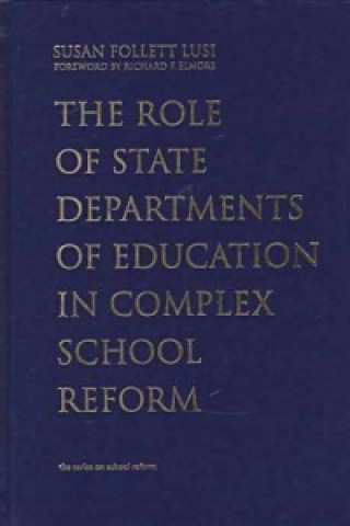 Role of State Departments of Education in Complex School Reform