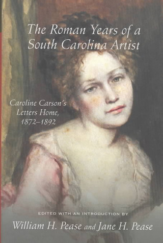 Roman Years of a South Carolina Artist
