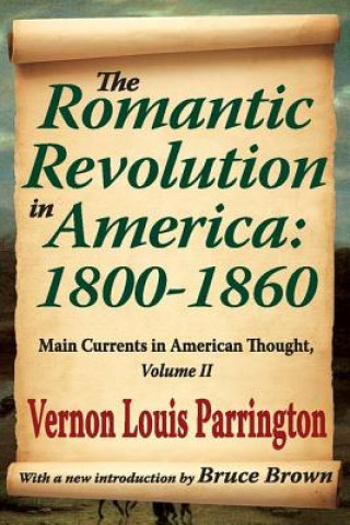 Romantic Revolution in America, 1800-1860