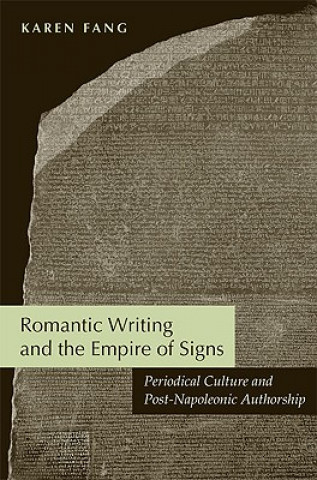 Romantic Writing and the Empire of Signs