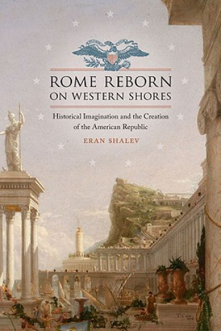 Rome Reborn on Western Shores