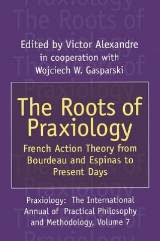 Roots of Praxiology