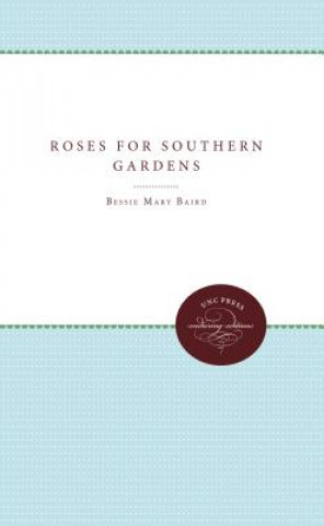 Roses for Southern Gardens