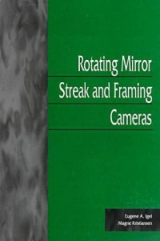 Rotating Mirror-Streak and Framing Cameras