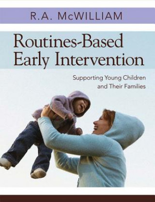Routines-based Early Intervention