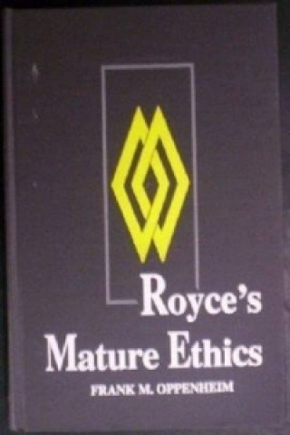 Royce's Mature Ethics