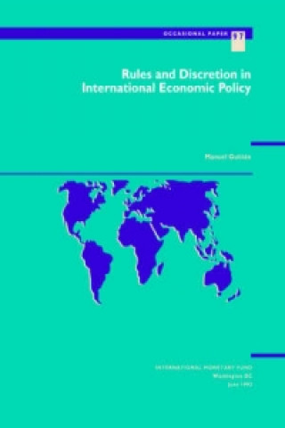 Rules and Discretion in International Economic Policy