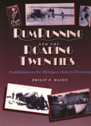 Rumrunning and the Roaring Twenties