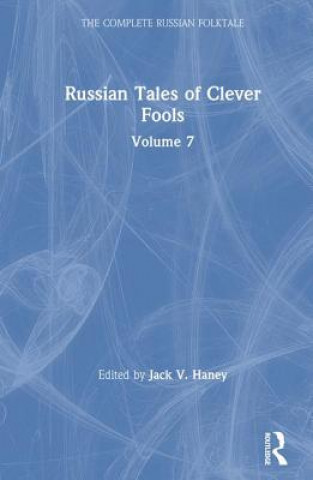 Russian Tales of Clever Fools