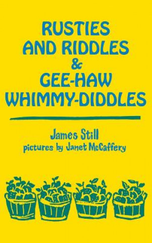 Rusties and Riddles & Gee-Haw Whimmy-Diddles