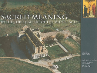 Sacred Meaning in the Christian Art of the Middle Ages