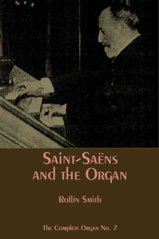 Saint-Saens and the Organ