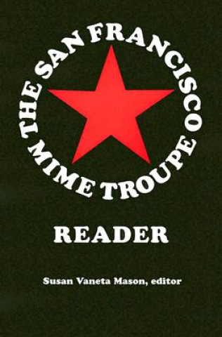 San Francisco Mime Troupe Reader