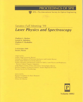 Saratov Fall Meeting '99: Laser Physics and Spectroscopy