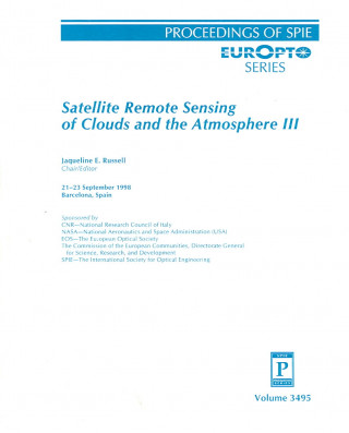 Satellite Remote Sensing of Clouds and the Atmosphere