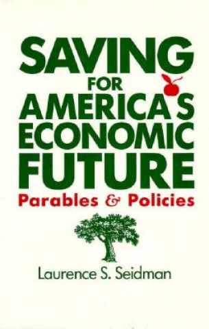 Saving for America's Economic Future