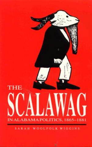 Scalawag in Alabama Politics, 1865-81