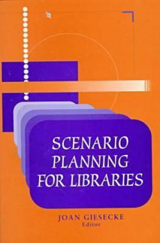 Scenario Planning for Libraries