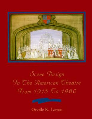 Scene Design in the American Theatre