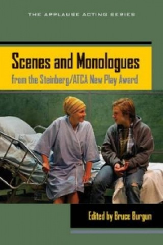 Scenes and Monologues from the Steinberg/ATCA New Play Award