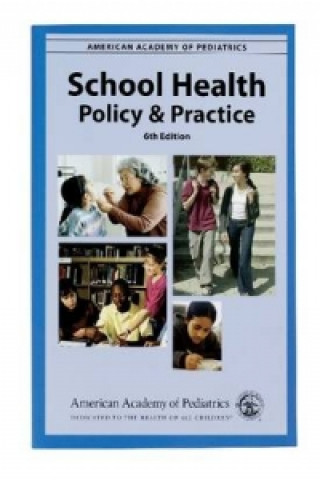 School Health, Policy and Practice