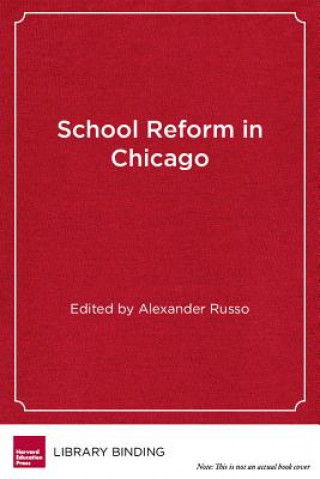 School Reform in Chicago