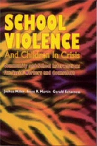 School Violence and Children in Crisis