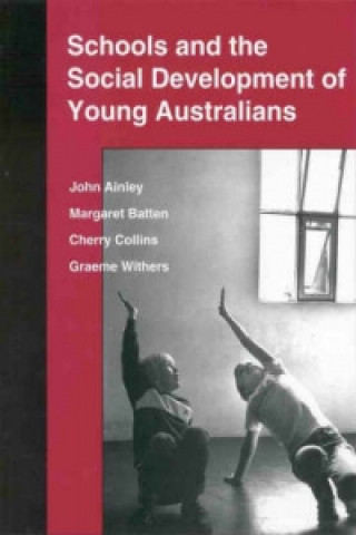 Schools and the Social Development of Young Australians