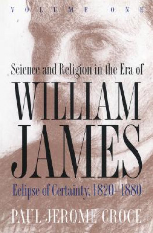 Science and Religion in the Era of William James