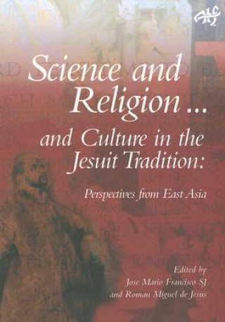 Science and Religion and Culture in the Jesuit Tradition