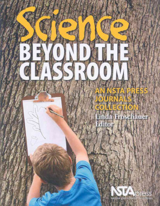 Science Beyond the Classroom