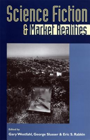 Science Fiction and Market Realities