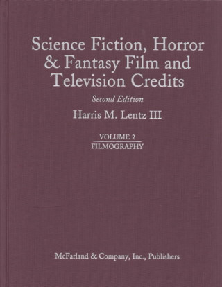 Science Fiction, Horror and Fantasy Film and Television Credits