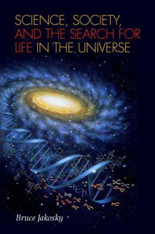 Science, Society, and the Search for Life in the Universe