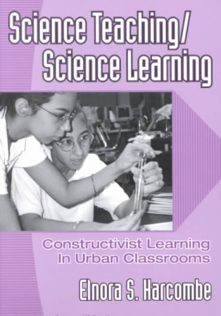 Science Teaching/Science Learning