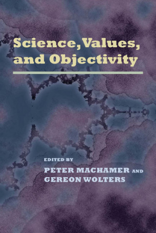 Science, Values and Objectivity