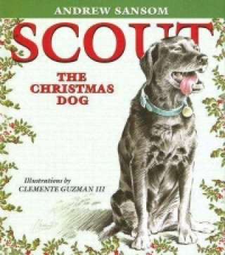Scout, the Christmas Dog