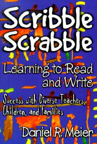 Scribble Scrabble - Learning to Read and Write
